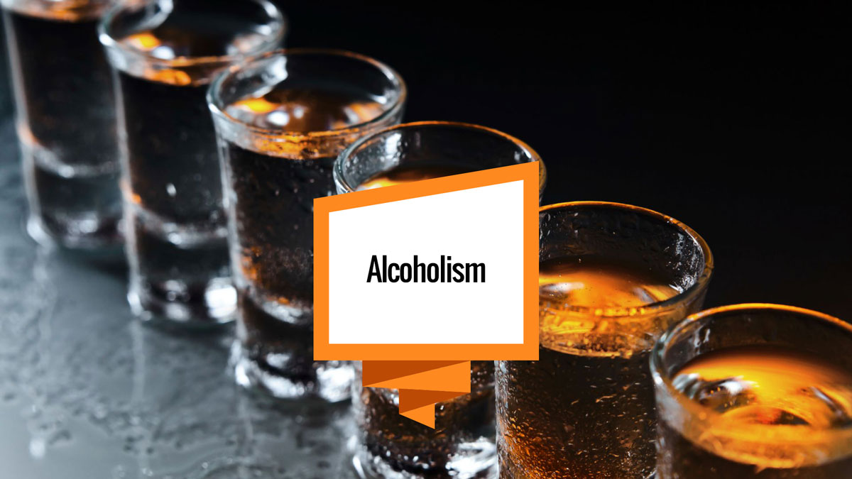 Alcoholism— What Should I Know About It?